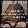 Getting a Team Unstuck: The Puzzle Project (Unabridged) Audiobook, by Change Masters Leadership Communications Success Series