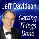 Getting Things Done (Unabridged) Audiobook, by Jeff Davidson