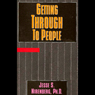 Getting Through to People (Unabridged) Audiobook, by Jesse S. Nirenberg