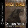 Ghost Dance (Unabridged) Audiobook, by Kathryn Ptacek