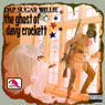 The Ghost of Davy Crockett Audiobook, by Dap Sugar Willie