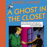 A Ghost in the Closet: A Nancy Clue and Hardly Boys Mystery, Book 1 (Unabridged) Audiobook, by Mabel Maney