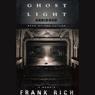 Ghost Light: A Memoir Audiobook, by Frank Rich