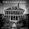 The Ghosts of Summerville Plantation (Unabridged), by Drac Von Stoller