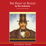 The Giant of Seville: A Tall Tale Based on a True Story (Unabridged), by Dan Andreasen