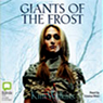 Giants of the Frost (Unabridged) Audiobook, by Kim Wilkins