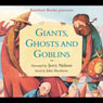 Giants, Ghosts, and Goblins (Unabridged) Audiobook, by John Matthews