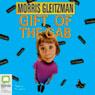 Gift of the Gab (Unabridged), by Morris Gleitzman