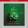 The Gift: A Novel (Unabridged) Audiobook, by Richard Paul Evans