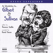 Gilbert and Sullivan: Opera Explained Audiobook, by Thomson Smillie