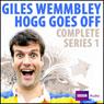 Giles Wemmbley Hogg Goes Off, by Marcus Brigstocke