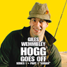 Giles Wemmbley Hogg Goes Off, Series 1, Part 1: Sudan, by BBC Audiobooks