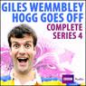 Giles Wemmbley Hogg Goes Off: Series 4, by Marcus Brigstocke
