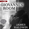 Giovannis Room (Unabridged), by James Baldwin