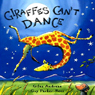 Giraffes Cant Dance (Unabridged) Audiobook, by Giles Andreae