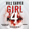 Girl 4 (Unabridged), by Will Carver