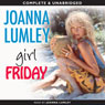 Girl Friday (Unabridged) Audiobook, by Joanna Lumley