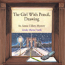 Girl With Pencil, Drawing (Unabridged) Audiobook, by Linda Maria Frank