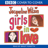 Girls in Love (Unabridged), by Jacqueline Wilson