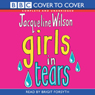 Girls in Tears (Unabridged) Audiobook, by Jacqueline Wilson
