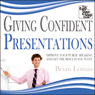 Giving Confident Presentations: Improve Your Public Speaking and Get the Results You Want (Unabridged), by Brian Lomas