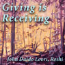 Giving Is Receiving: Guishans Gift Audiobook, by John Daido Loori Roshi