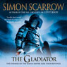 The Gladiator: Roman Legion, Book 9 (Unabridged) Audiobook, by Simon Scarrow