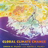 Global Climate Change: A Primer (Unabridged) Audiobook, by Orrin H. Pilkey