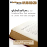 globalization: n. the irrational fear that someone in China will take your job (Unabridged) Audiobook, by Bruce C. Greenwald