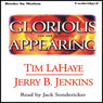 Glorious Appearing: Left Behind Series, Book 12 (Unabridged), by Tim LaHaye