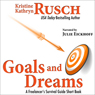 Goals and Dreams: A Freelancers Survival Guide Short Book (Unabridged), by Kristine Kathryn Rusch