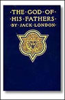 The God of His Fathers (Unabridged), by Jack London