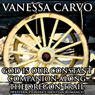 God Is Our Constant Companion Along the Oregon Trail: Western Pioneer Christian Romance (Unabridged) Audiobook, by Vanessa Carvo