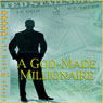 A God-Made Millionaire: Personal and Business Finance Gods Way (Unabridged), by Steve Main