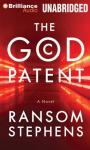The God Patent (Unabridged) Audiobook, by Ransom Stephens