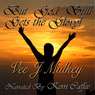 But God Still Gets the Glory! (Unabridged) Audiobook, by Vee J. Mulkey
