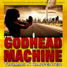 The Godhead Machine: Digital Sea, Book 2 (Unabridged), by Thomas K. Carpenter