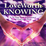 Gods Love: Love Worth Knowing (Unabridged) Audiobook, by Denise Lorenz