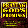 Gods Promises to Stand on from The Bible in Times of Need (Unabridged), by Luke Micah