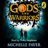 Gods and Warriors (Unabridged) Audiobook, by Michelle Paver