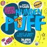 Godteposen: hunden Puff (Unabridged) Audiobook, by Martin Nygaard