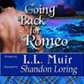 Going Back for Romeo: Highlander Time Travel Romance (Unabridged), by L. L. Muir