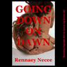 Going Down on Dawn: First Lesbian Experience Erotica Story (Unabridged), by Rennaey Necee