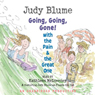 Going, Going, Gone with the Pain and the Great One (Unabridged), by Judy Blume