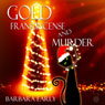 Gold Frankincense and Murder (Unabridged) Audiobook, by Barbara Early