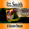A Golden Dream: A Jukebox Story (Unabridged) Audiobook, by Dean Wesley Smith