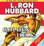 Golden Hell (Unabridged) Audiobook, by L. Ron Hubbard