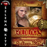 Goldilocks: Modern Wicked Fairy Tales (Unabridged) Audiobook, by Selena Kitt