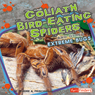 Goliath Bird-Eating Spiders and Other Extreme Bugs, by Deirdre A. Prischmann