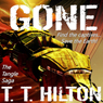 Gone: The Tangle Saga, Volume 1: A Science Fiction Mystery (Unabridged), by Traci Tyne Hilton